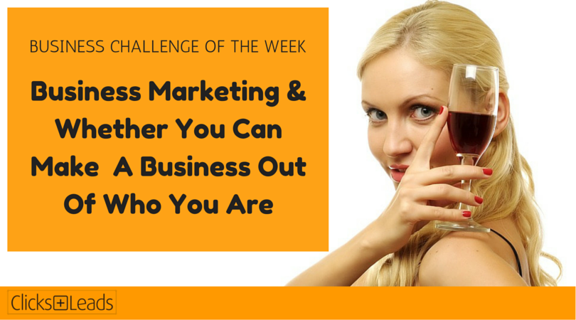 BUSINESS CHALLENGE OF THE WEEK - business marketing