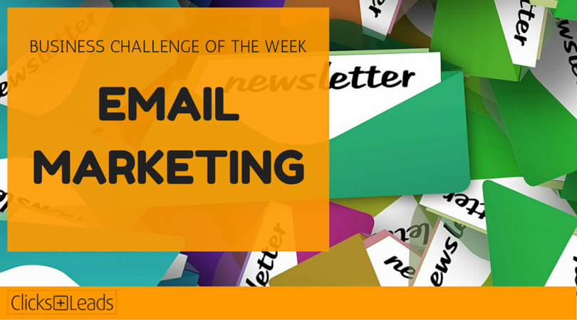 BUSINESS CHALLENGE OF THE WEEK - email marketing