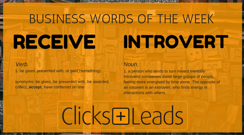Business Words Of The Week - Receive & Introvert