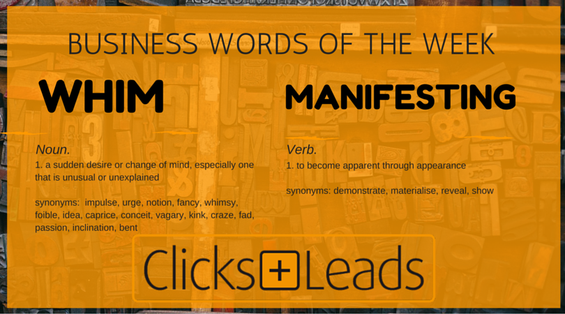 Business Words Of The Week - Whim & (Mercedes) Manifesting