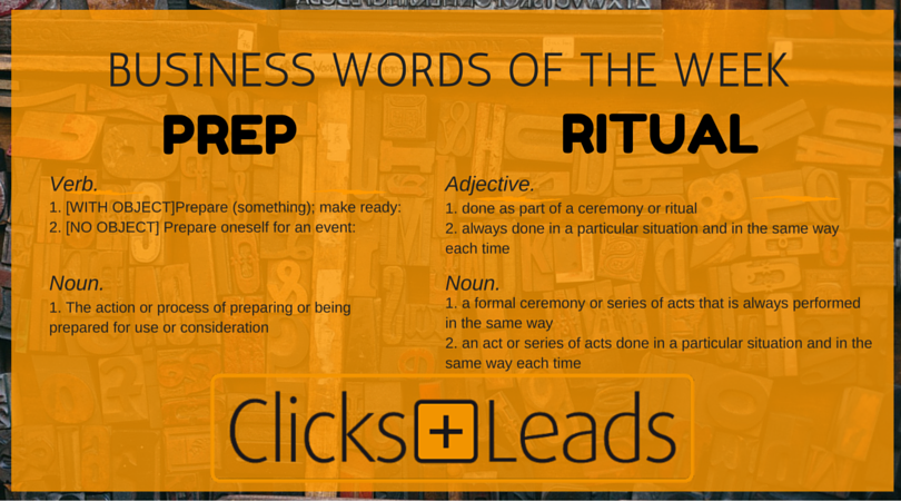 Business Words Of The Week - Prep & Ritual