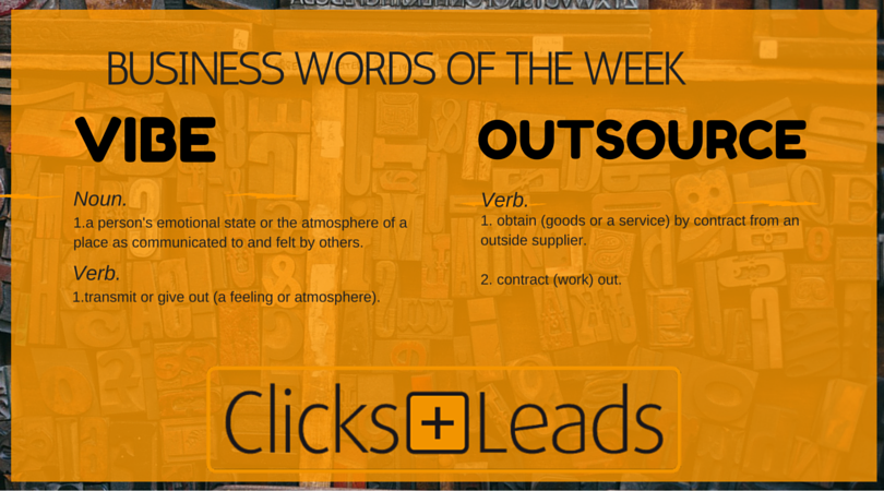 Business Words Of The Week - Vibe & Outsource