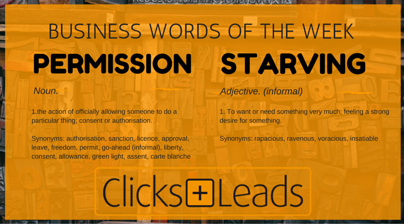 Business Words Of The Week - Permission & Starving