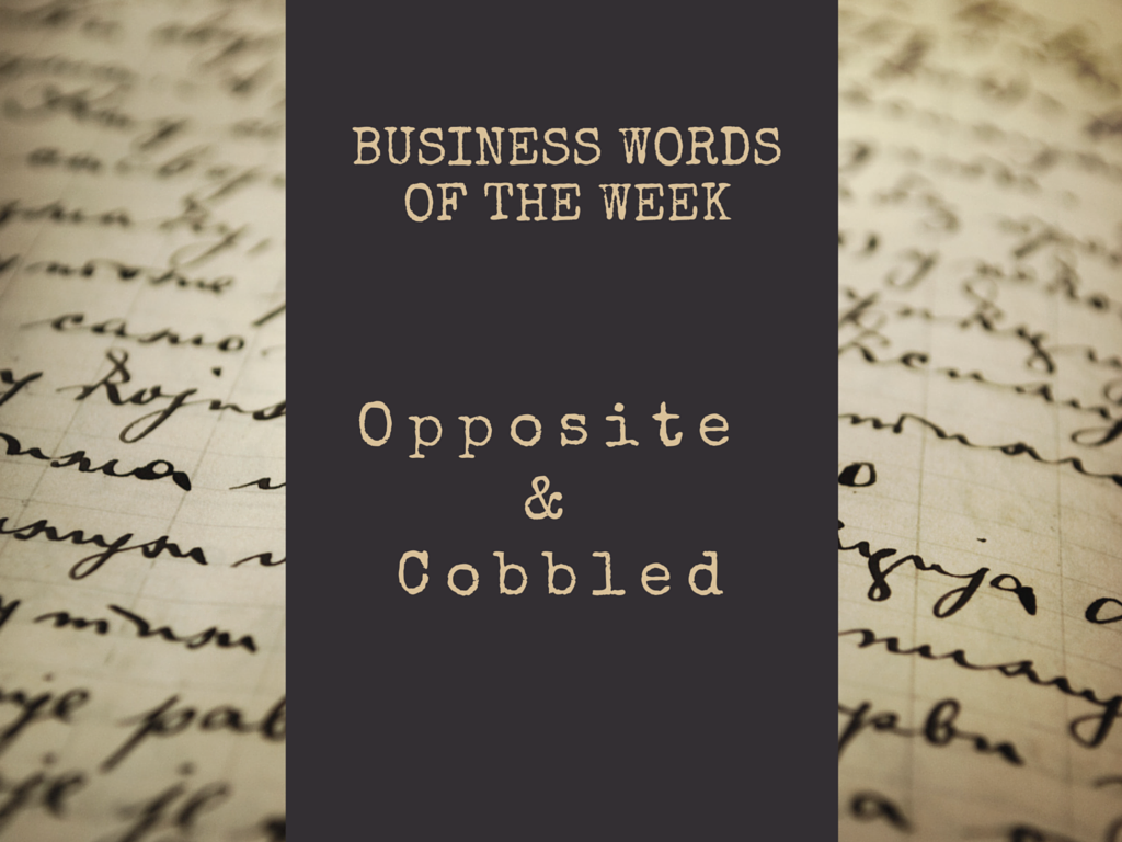 Opposite & Cobbled