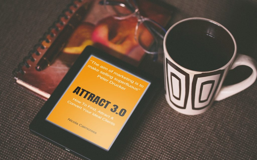 Attract 3.0 (How To Find, Attract & Convert Your Ideal Clients)